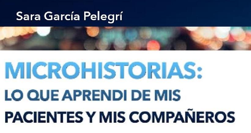 Microhistorias Dra García Pelegrí FHSJDM 2021